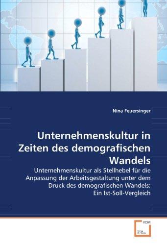 Unternehmenskultur in Zeiten des demografischen Wandels: Nina Feuersinger