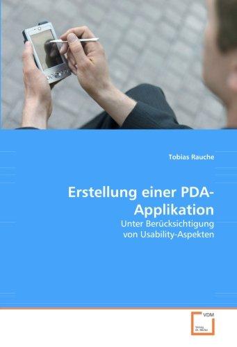 9783639038262: Erstellung einer PDA-Applikation: Unter Berücksichtigung von Usability-Aspekten