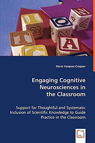 Engaging Cognitive Neurosciences in the Classroom: Marie Vasquez-Cropper