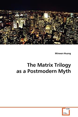 9783639038361: The Matrix Trilogy as a Postmodern Myth