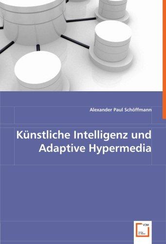 9783639039351: Künstliche Intelligenz und Adaptive Hypermedia (German Edition)