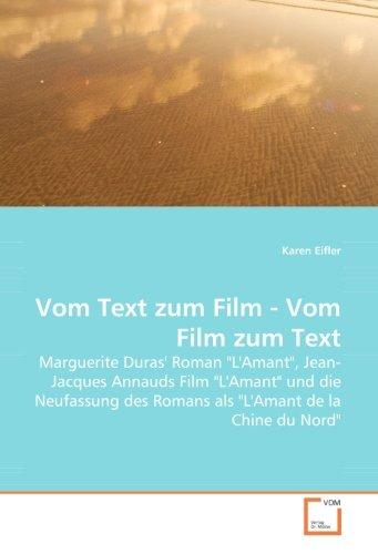 9783639040487: Vom Text zum Film - Vom Film zum Text: Marguerite Duras'' Roman