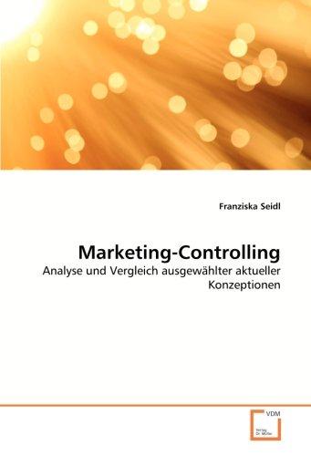 9783639040555: Marketing-Controlling: Analyse und Vergleich ausgewählter aktueller Konzeptionen