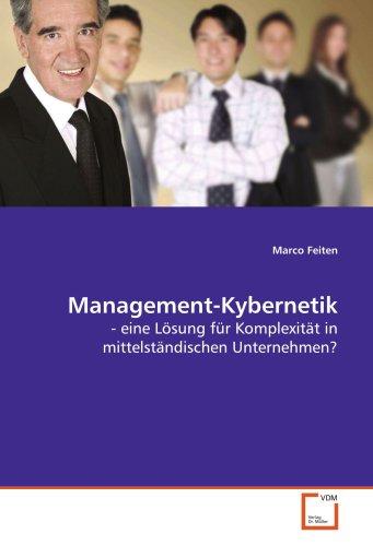 Management-Kybernetik: - eine Lösung für Komplexität in