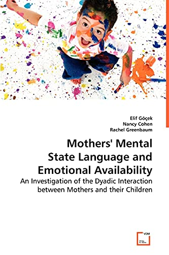 Mothers' Mental State Language and Emotional Availability: GÃ cek, Elif