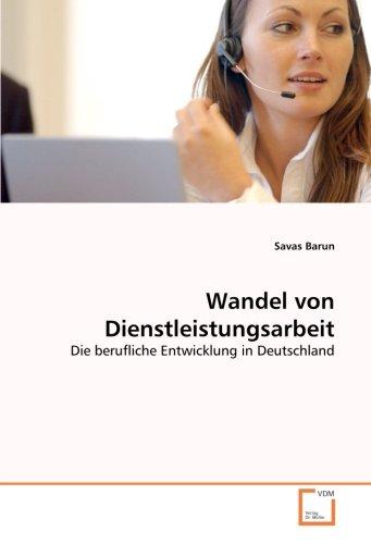 9783639041132: Wandel von Dienstleistungsarbeit: Die berufliche Entwicklung in Deutschland