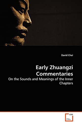 9783639041156: Early Zhuangzi Commentaries: On the Sounds and Meanings of the Inner Chapters