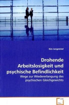 9783639041200: Drohende Arbeitslosigkeit und psychische Befindlichkeit