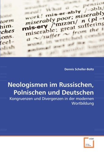 Neologismen im Russischen, Polnischen und Deutschen: Scheller-Boltz, Dennis
