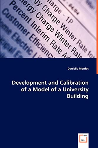 9783639042429: Development and Calibration of a Model of a University Building