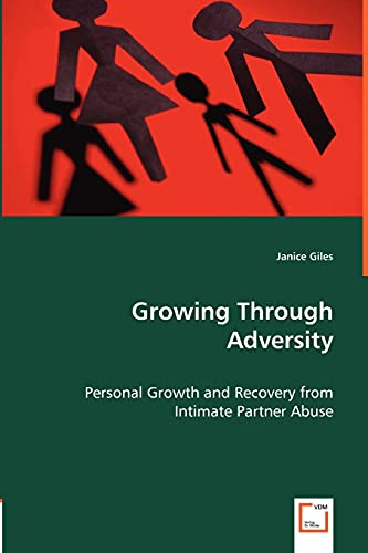 Growing Through Adversity - Personal Growth and Recovery from Intimate Partner Abuse: Janice Giles
