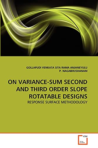 On Variance-Sum Second and Third Order Slope Rotatable Designs