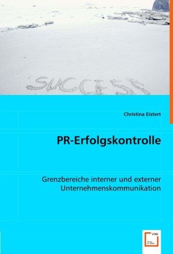 9783639043273: PR-Erfolgskontrolle: Grenzbereiche interner und externer Unternehmenskommunikation
