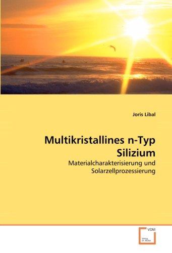Multikristallines n-Typ Silizium: Joris Libal