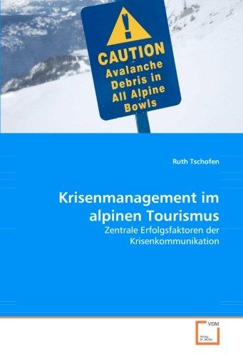 9783639045567: Krisenmanagement im alpinen Tourismus: Zentrale Erfolgsfaktoren der Krisenkommunikation