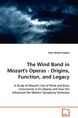 The Wind Band in Mozart's Operas -