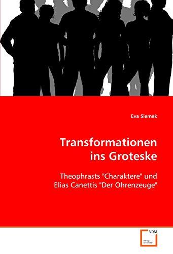 9783639047288: Transformationen ins Groteske: Theophrasts