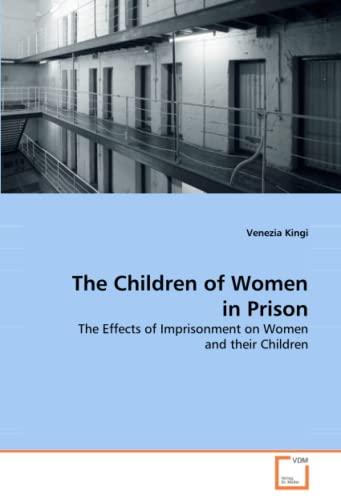 9783639047424: The Children of Women in Prison