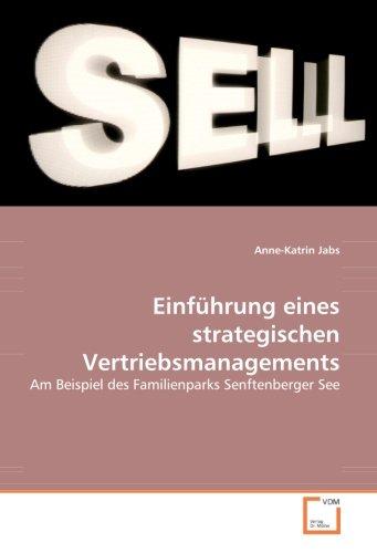 9783639047578: Einführung eines strategischen Vertriebsmanagements: Am Beispiel des Familienparks Senftenberger See