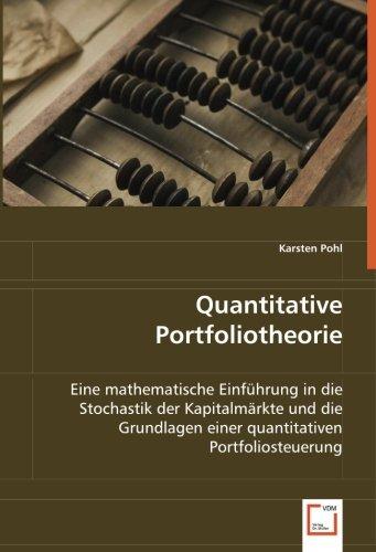 9783639048636: Quantitative Portfoliotheorie: Eine mathematische Einführung in die Stochastik der Kapitalmärkte und die Grundlagen einer quantitativen Portfoliosteuerung