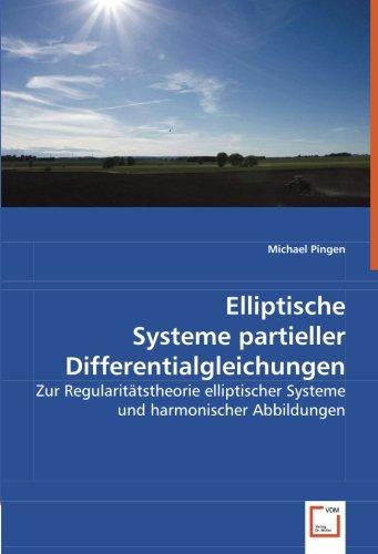 Elliptische Systeme partieller Differentialgleichungen: Michael Pingen