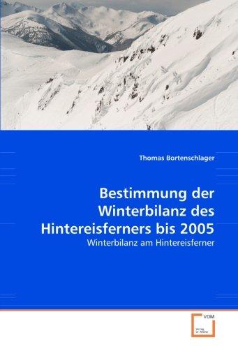 9783639049466: Bestimmung der Winterbilanz des Hintereisferners bis 2005: Winterbilanz am Hintereisferner