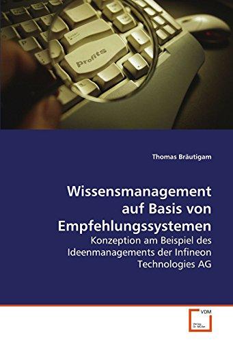 9783639049534: Wissensmanagement auf Basis von Empfehlungssystemen: Konzeption am Beispiel des Ideenmanagements der Infineon Technologies AG