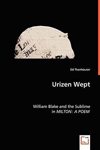 Urizen Wept: Ed Thanhouser