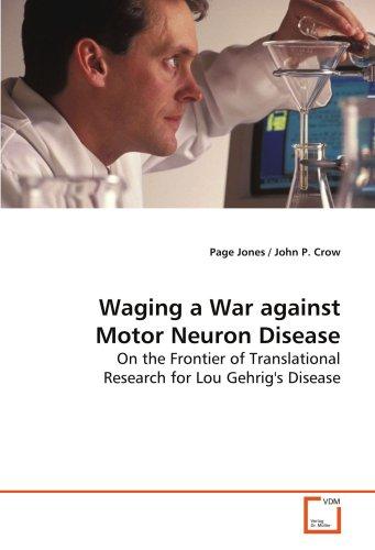 Waging a War against Motor Neuron Disease: Page Jones