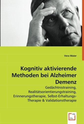 Kognitiv aktivierende Methoden bei Alzheimer Demenz: Vera Maier