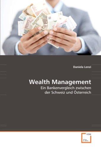 9783639051513: Wealth Management: Ein Bankenvergleich zwischen der Schweiz und Österreich