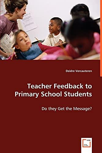Teacher Feedback to Primary School Students: Deidre Vercauteren
