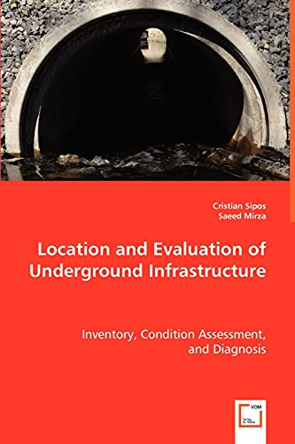 9783639052756: Location and Evaluation of Underground Infrastructure
