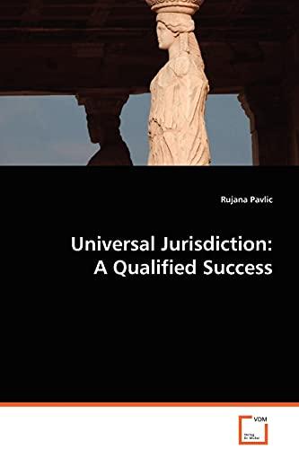 9783639053753: Universal Jurisdiction: A Qualified Success