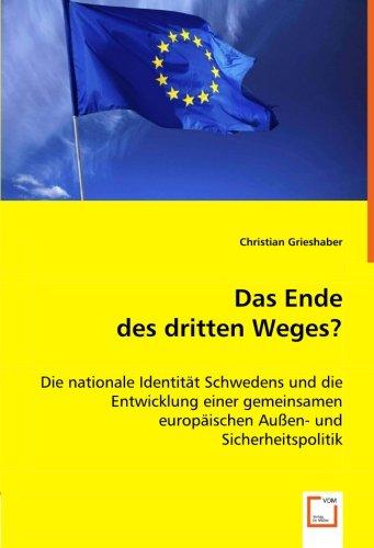 9783639054033: Das Ende des dritten Weges?: Die nationale Identität Schwedens und die Entwicklung einer gemeinsamen europäischen Außen- und Sicherheitspolitik