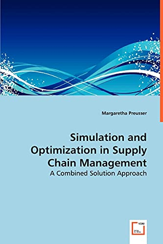 9783639055078: Simulation and Optimization in Supply Chain Management