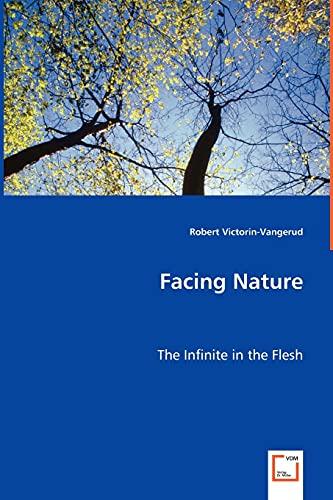 9783639055498: Facing Nature