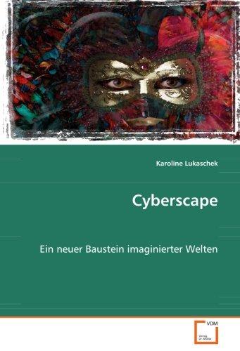Cyberscape: Karoline Lukaschek
