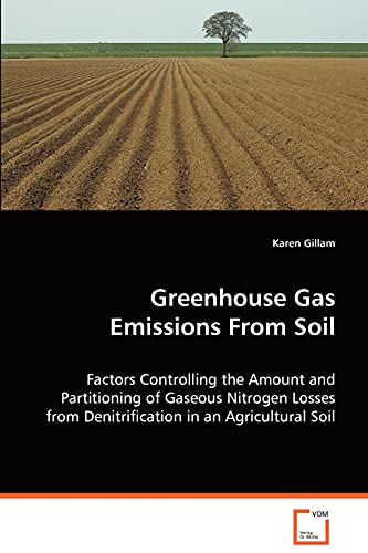 9783639060652: Greenhouse Gas Emissions From Soil
