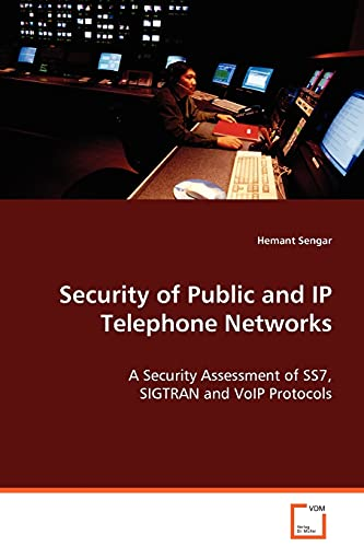Security of Public and IP Telephone Networks: Hemant Sengar