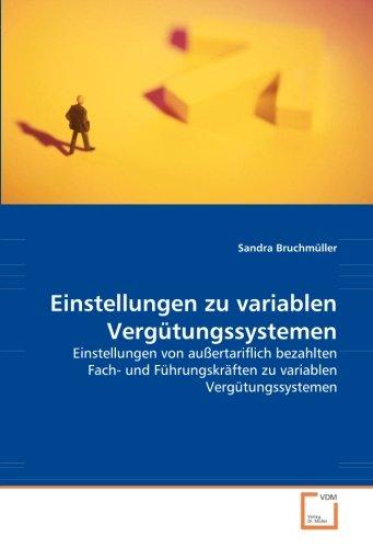 Einstellungen zu variablen Vergütungssystemen: Sandra Bruchmüller