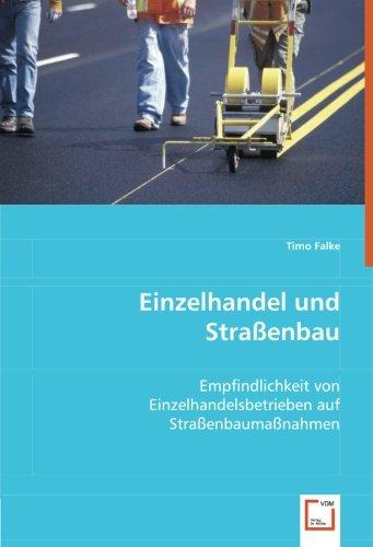 Einzelhandel und Straßenbau: Timo Falke