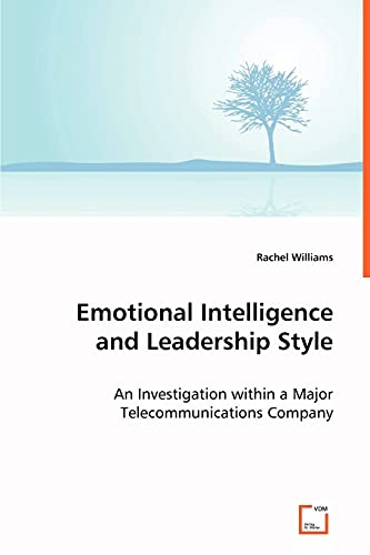 Emotional Intelligence and Leadership Style: Dr. Rachel Williams