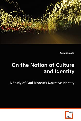 9783639064940: On the Notion of Culture and Identity