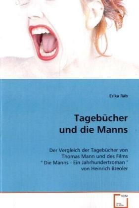 Tagebücher und die Manns: Erika R�b