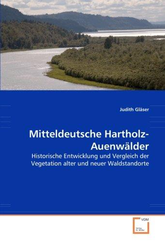 Mitteldeutsche Hartholz-Auenwälder: Judith Gläser