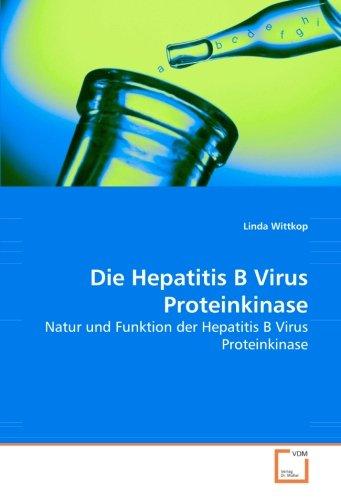 Die Hepatitis B Virus Proteinkinase: Linda Wittkop