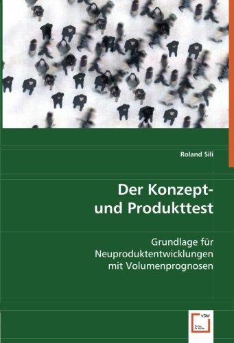 Der Konzept- und Produkttest: Roland Sili