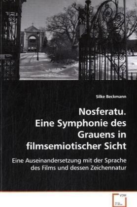 9783639067613: Nosferatu. Eine Symphonie des Grauens infilmsemiotischer Sicht