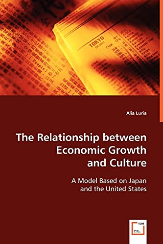 9783639068290: The Relationship between Economic Growth and Culture